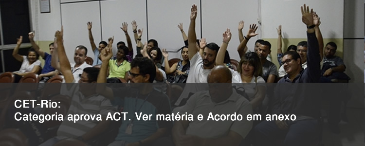 CET-Rio: categoria aprova ACT.