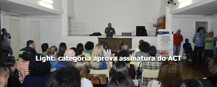 Light: categoria aprova assinatura do ACT